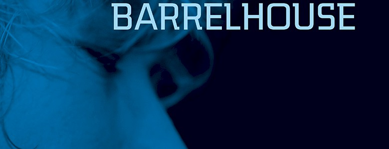 Barrelhouse Almost There